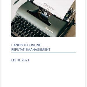 Handboek online-reputatiemanagement editie 2021
