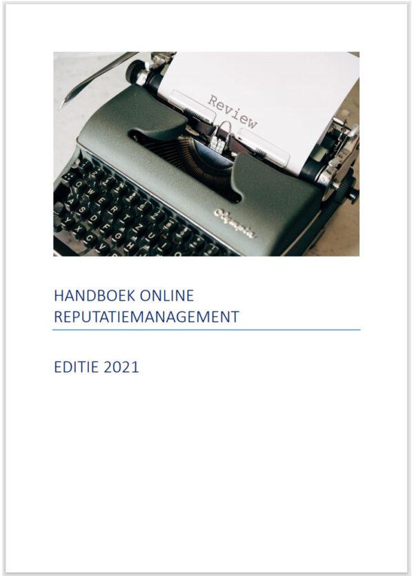 Handboek online-reputatiemanagement editie 2021